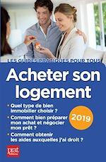 Téléchargez le livre :  Acheter son logement 2019