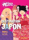 Télécharger le livre : Kinra Girls - Destination Japon - tome 5
