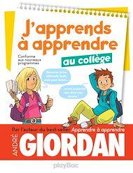 Téléchargez le livre :  J'apprends à apprendre - au collège
