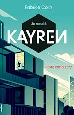 Download this eBook Je serai 6 - Kayren, Hong Kong 2017