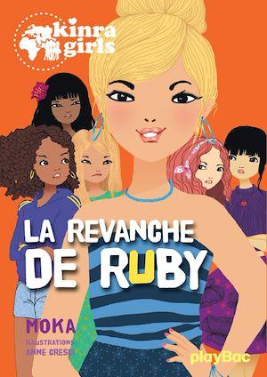 Téléchargez le livre :  kinra girls - la revanche de ruby - tome 22