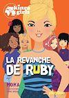 kinra girls - la revanche de ruby - tome 22 | Moka,