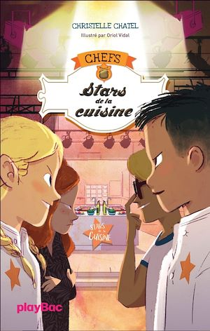 Téléchargez le livre :  C.H.E.F.S - Stars de la cuisine - Tome 3