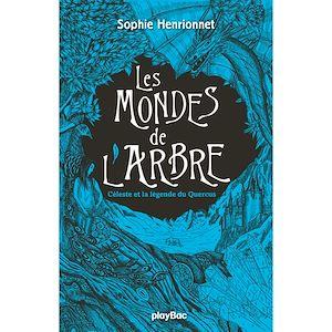 Téléchargez le livre :  Les mondes de l'arbre - La légende de Quercus - Tome 2