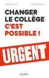 Télécharger le livre :  Changer le collège, c'est possible !
