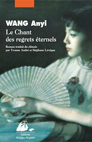 Téléchargez le livre :  Le Chant des regrets éternels