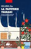 Télécharger le livre :  La Papeterie Tsubaki