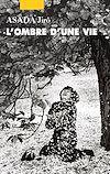 Télécharger le livre :  L'Ombre d'une vie