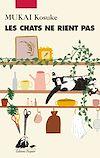 Télécharger le livre :  Les Chats ne rient pas