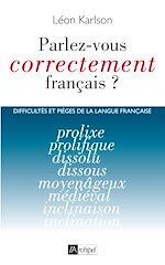 Download this eBook Parlez-vous correctement français ?