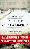 La route vers la liberté | Pemper, Mietek