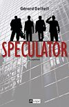 Télécharger le livre :  SPECULATOR