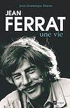 Télécharger le livre :  Jean Ferrat, une vie