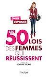 Télécharger le livre :  Les 50 lois des femmes qui réussissent