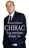 Télécharger le livre :  Chirac - Les combats d'une vie