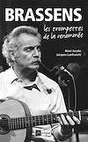 Télécharger le livre :  Brassens - Les trompettes de la renommée