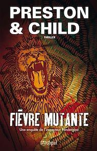Téléchargez le livre :  Fièvre mutante