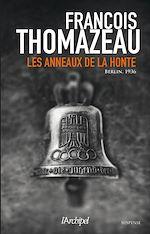 Download this eBook Les anneaux de la honte