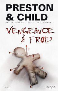 Téléchargez le livre :  Vengeance à froid