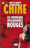 Télécharger le livre :  Chine - Les nouveaux milliardaires rouges