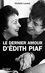 Download this eBook Le dernier amour d'Edith Piaf