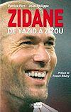 Télécharger le livre :  Zidane, de Yazid à Zizou