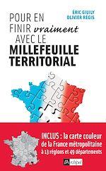 Télécharger cet ebook : Pour en finir (vraiment) avec le millefeuille territorial