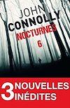 Nocturnes 6 - 3 nouvelles inédites