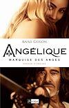 Angélique, Marquise des anges - Tome 1 | Golon, Anne
