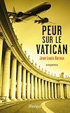 Télécharger le livre :  Peur sur le vatican