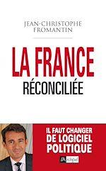 Download this eBook La France réconciliée