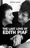 The last love of Edith Piaf