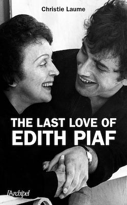 Download the eBook: The last love of Edith Piaf
