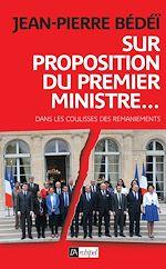 Télécharger cet ebook : Sur proposition du Premier ministre