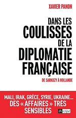 Download this eBook Dans les coulisses de la diplomatie française