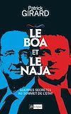 Télécharger le livre :  Le boa et le naja - Guerres secrètes au sommet de l'État