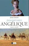 Télécharger le livre : Indomptable Angélique