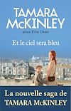 Télécharger le livre : Et le ciel sera bleu