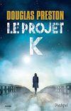 Télécharger le livre : Le projet K