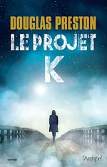 Télécharger cet ebook : Le projet K