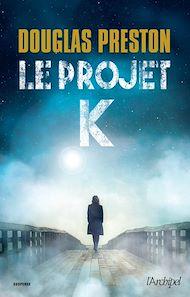 Téléchargez le livre :  Le projet K