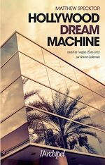 Download this eBook Hollywood dream machine