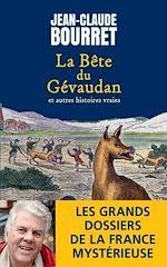 Download this eBook La bête du Gévaudan et autres histoires vraies