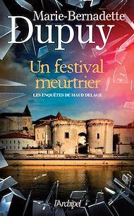Téléchargez le livre :  Un festival meurtrier