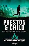 A comme apocalypse | Preston, Douglas. Auteur