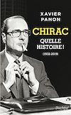 Télécharger le livre :  Chirac, quelle histoire !