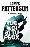 Tue-moi si tu peux | Patterson, James