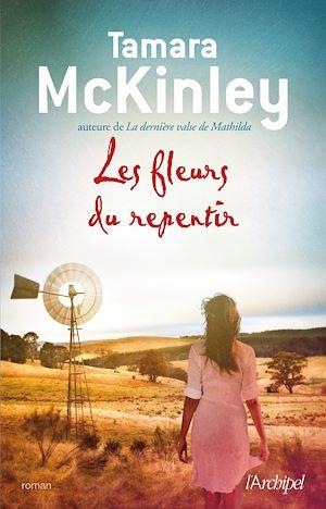 Les fleurs du repentir   McKinley, Tamara