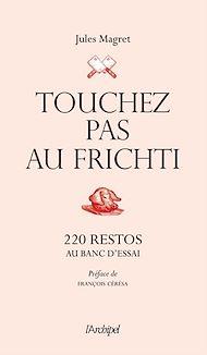 Téléchargez le livre :  Touchez pas au frichti