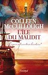 L'île du maudit - L'espoir est une terre lointaine* | McCullough, Colleen. Auteur